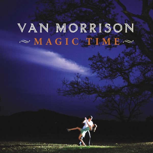 Van Morrison – Magic Time