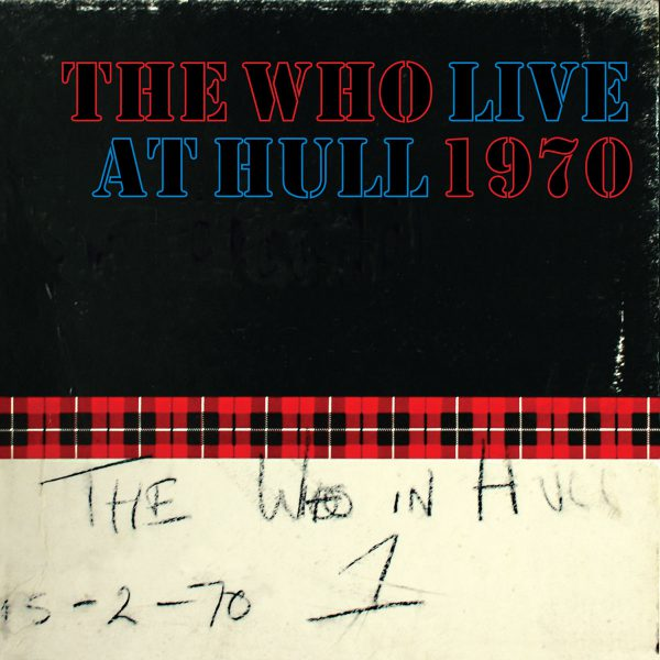 The Who – Live at Hull 1970