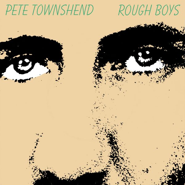 Pete Townshend – Rough Boys