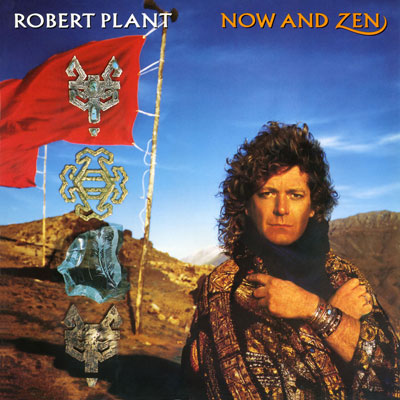Robert Plant – Now and Zen