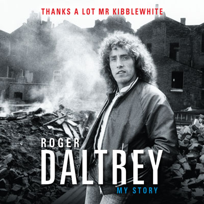 Roger Daltrey – Thanks a Lot Mr Kibblewhite